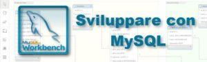 Sviluppare con MySql